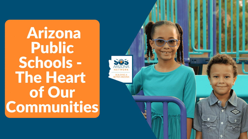 Arizona Public Schools - The Heart of Our Communities