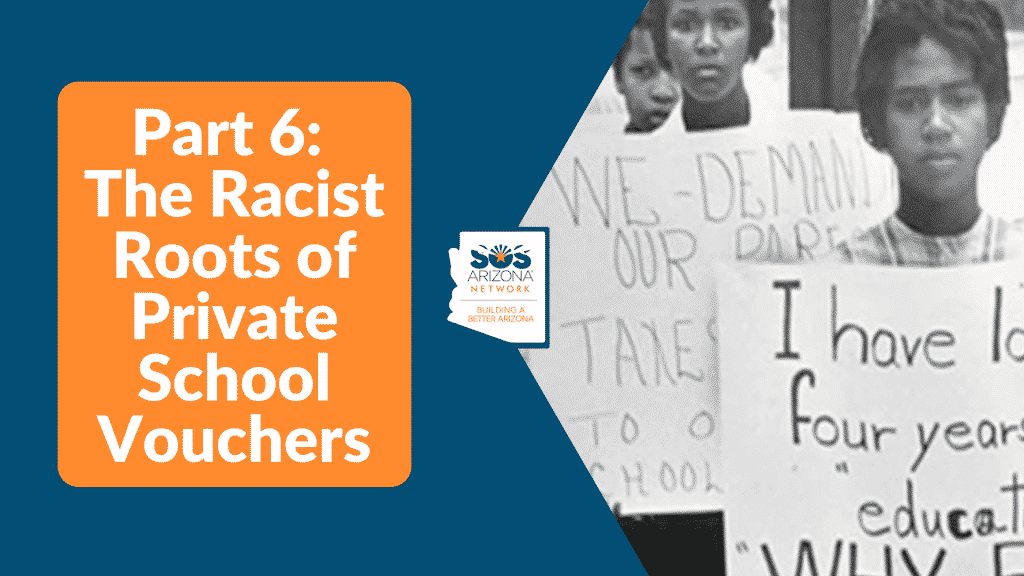 Part 6: The Racist Roots of Private School Vouchers