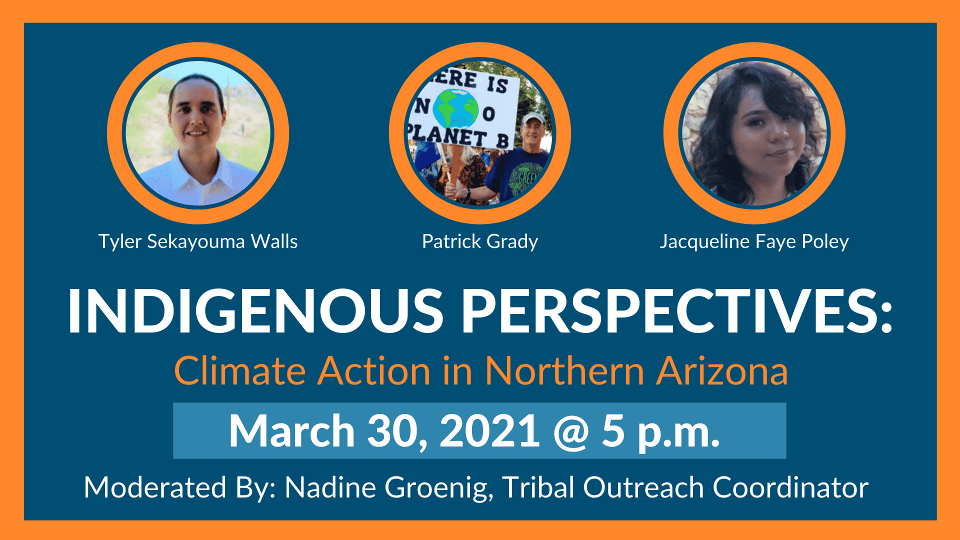INDIGENOUS PERSPECTIVES: Climate change in Northern Arizona, March 30th, 2021 @5:00pm